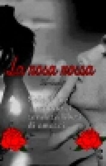 La rosa rossa (Part-3)