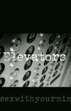 Elevators: A Lesbian Story by SexWithYourMind