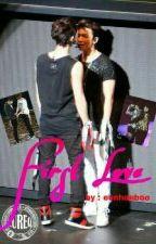 FIRST LOVE (boy x boy) EUNHAE by eunhaeboo