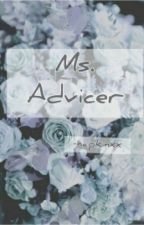 Ms. Advicer by gelinederellaa_