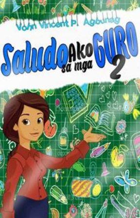 Saludo Ako sa Mga Guro 2 (ORIGINAL DUPLICATE COPY PART 1