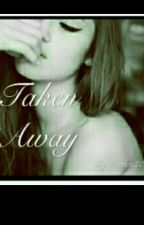 Taken away by Thaithai2001