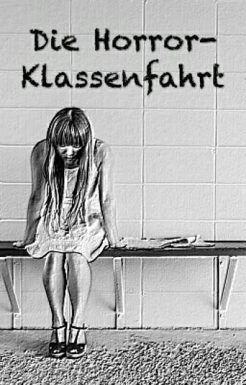 Die Horror-Klassenfahrt