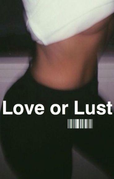 love or lust || M.E