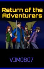Return of the Adventurers (VenturianTale FanFiction) by hannahniconii