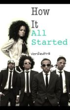 How It All Started [Completed] by VerifiedTrill
