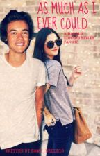 As Much As I Ever Could (A HARRY STYLES FAN FIC) by TaurusLovesYou