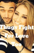 Thugs Fight For Love Too by janiique