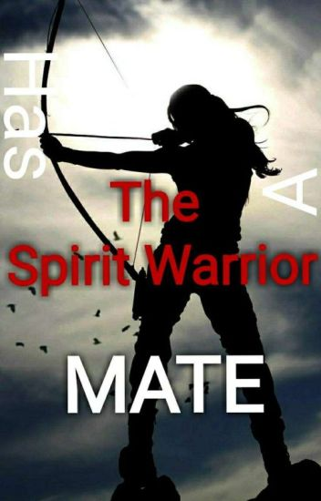 The Spirit Warrior