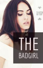 The Badgirl by Ilyjip