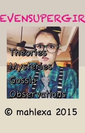 Sevensupergirls Gossip Theories And Mysteries Names Wattpad