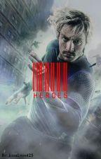 Heroes (Wattys 2015) by JessieLynn425
