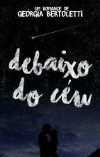 Debaixo Do Céu by QueenGeos
