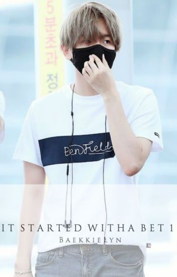 It Started with a Bet [ONE] » Baekhyun