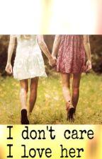 I don't care - I love her by vio_violini