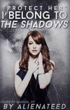 I Belong to the Shadows (Percy Jackson FanFiction) by tylerdaviss