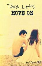 """Tara Let's """"MOVE ON"""" by Kobs13"""