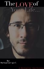 The love of your life ❤️             - a Markiplier fanfiction by Diana-VT