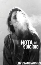 Nota de suicidio by lovesandwiches
