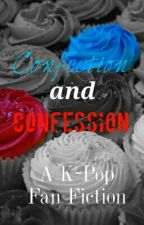 Confection and Confession (A K-Pop Fan Fiction) by ManaFrost