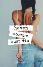 haven morano must die - lrh by whiskeyluke