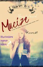 MUCİZE by deriniremmm