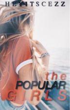 The Popular Girls by heyitscezz