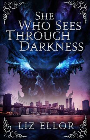 She Who Sees Through Darkness by ElizabethEllor