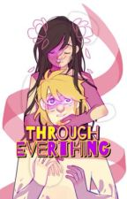 Through Everything by SecretFaxtion