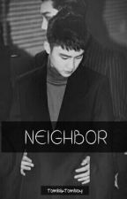 NEIGHBOR√ by TombikTomboy