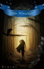 Stín Minulosti by Niarel