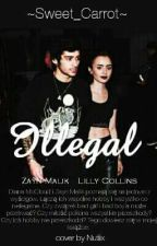 Illegal (Zayn Malik) by Sweet_Carrot