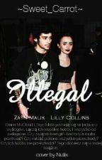 Illegal (Zayn Malik) by Sweet_Carrot