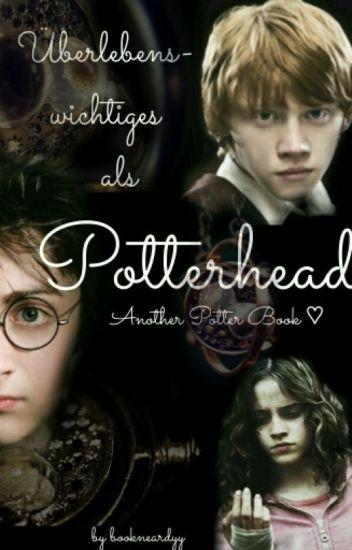 Überlebenswichtiges als Potterhead | Harry Potter
