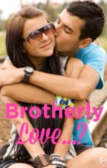 Brotherly Love...?