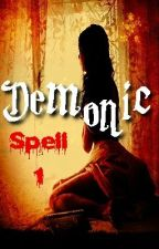 Demonic Spell (18+) by ivory05