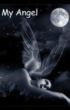 My Angel by PerfectMistake333