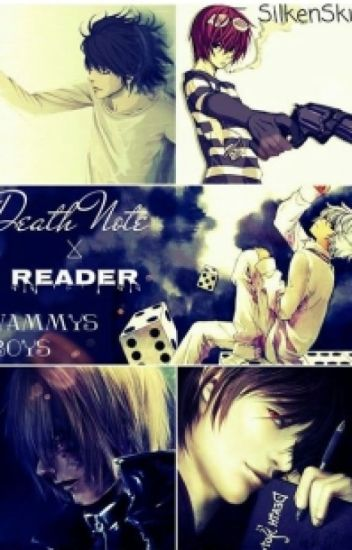 Death Note x reader: Wammy's boys [Discontinued]