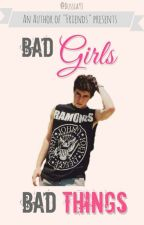 Bad Girls, Bad Things //Nash & Hayes Grier by Dussia93