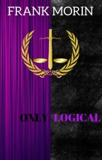 Only Logical: A Purple Unicorn Story by FrankMorin