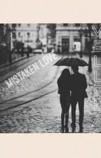 Mistaken Love by Vellela