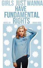 Girls Just Wanna Have Fundamental Rights [coming soon] by juvenescent