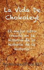 La vida de Chocoleit by WantedPaul327