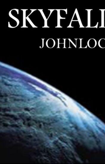 Skyfall (Johnlock)
