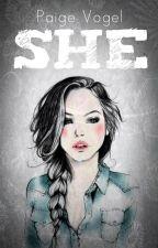 She (#MyLoveAndProfanity) by PaigeAKASwaggyP