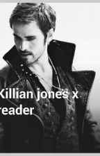 ouat killian jones x reader lemon one-shot by flamingwolf2018