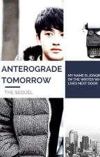 Anterograde Tomorrow (sequel) by SugaSweetie