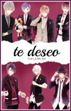 Te Deseo. (Diabolik Lovers y tu) by Lyno_Little_liar