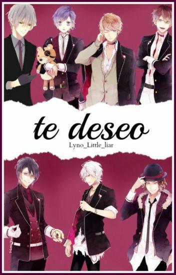 Te Deseo. (Diabolik Lovers y tu)