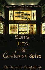 Kingsman : The Secret Service - Suits, Ties and Gentleman Spies by -forever-fangirling-